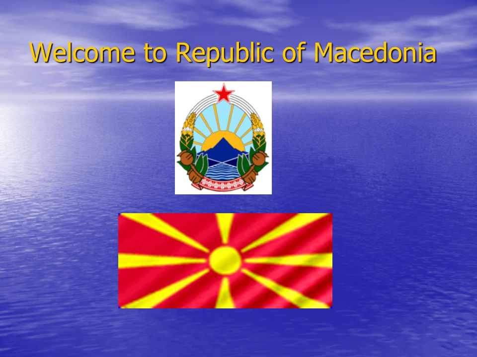 Welcome to Republic of Macedonia