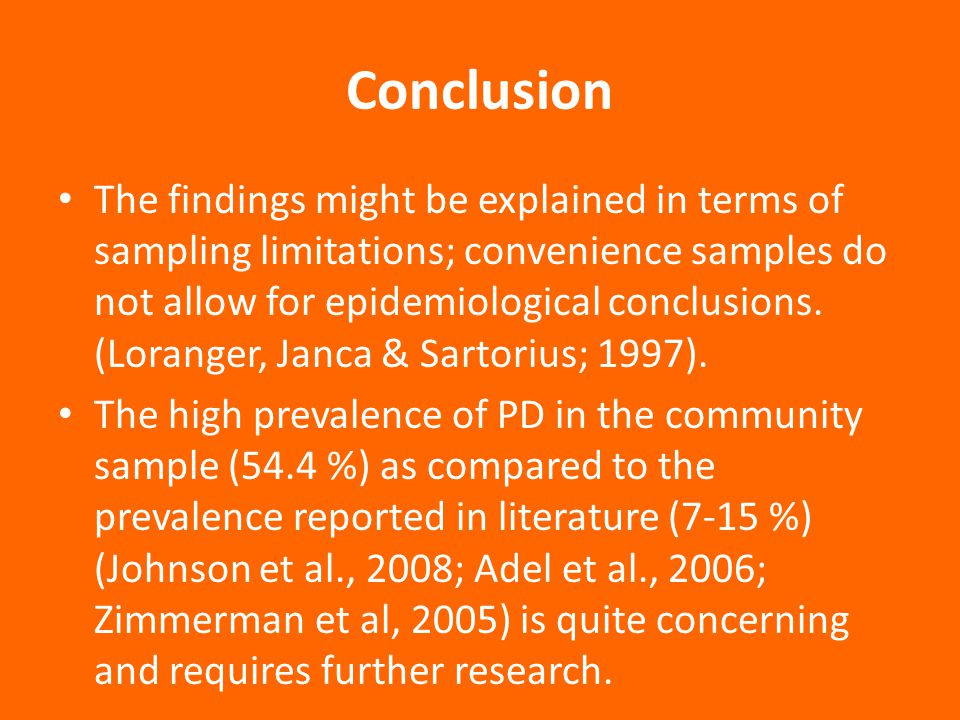 Conclusion On the other hand, the prevalence rate of PD in the clinical sample (61 %) is in line with other research in the area (Zimmerman et al, 2008; Alnaes & Torgersen, 1988).