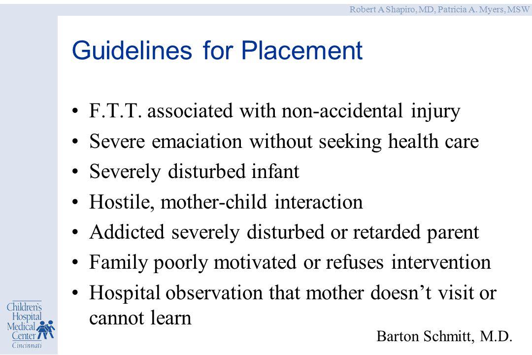 Robert A Shapiro, MD, Patricia A. Myers, MSW Barton Schmitt, M.D.