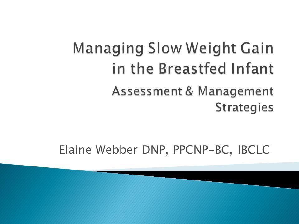 Elaine Webber DNP, PPCNP-BC, IBCLC