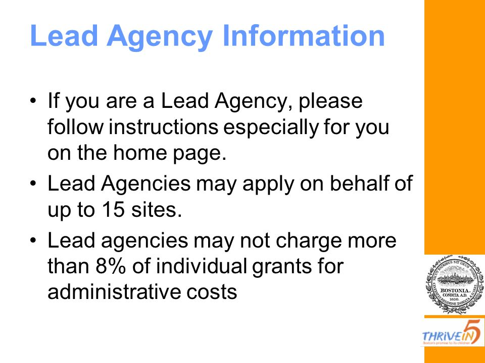Lead Agency Information If you are a Lead Agency, please follow instructions especially for you on the home page.