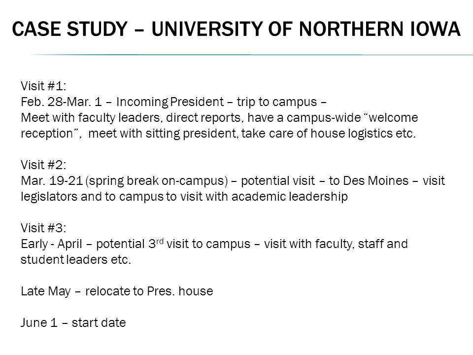 CASE STUDY – UNIVERSITY OF NORTHERN IOWA Visit #1: Feb.