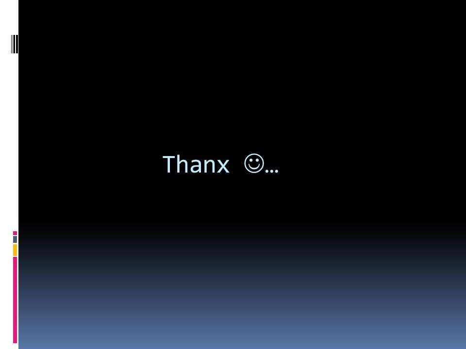 Thanx …