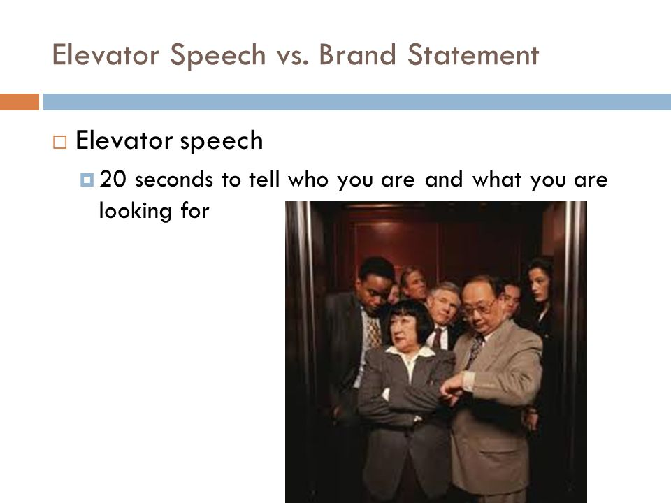 Elevator Speech vs.