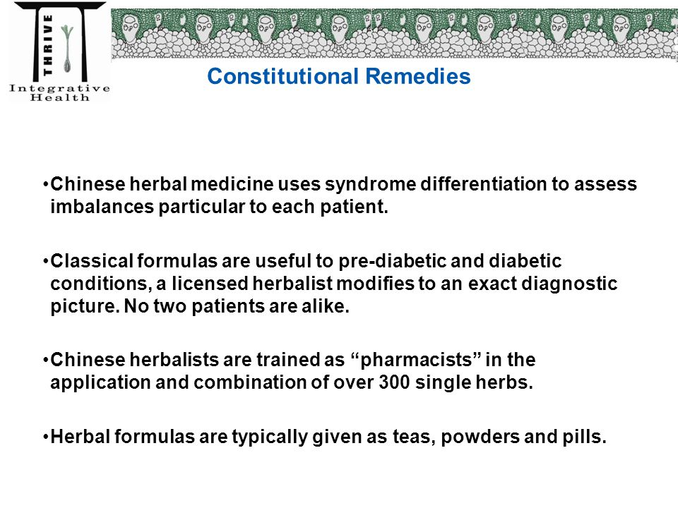 Constitutional Remedies Chinese herbal medicine uses syndrome differentiation to assess imbalances particular to each patient. Classical formulas are