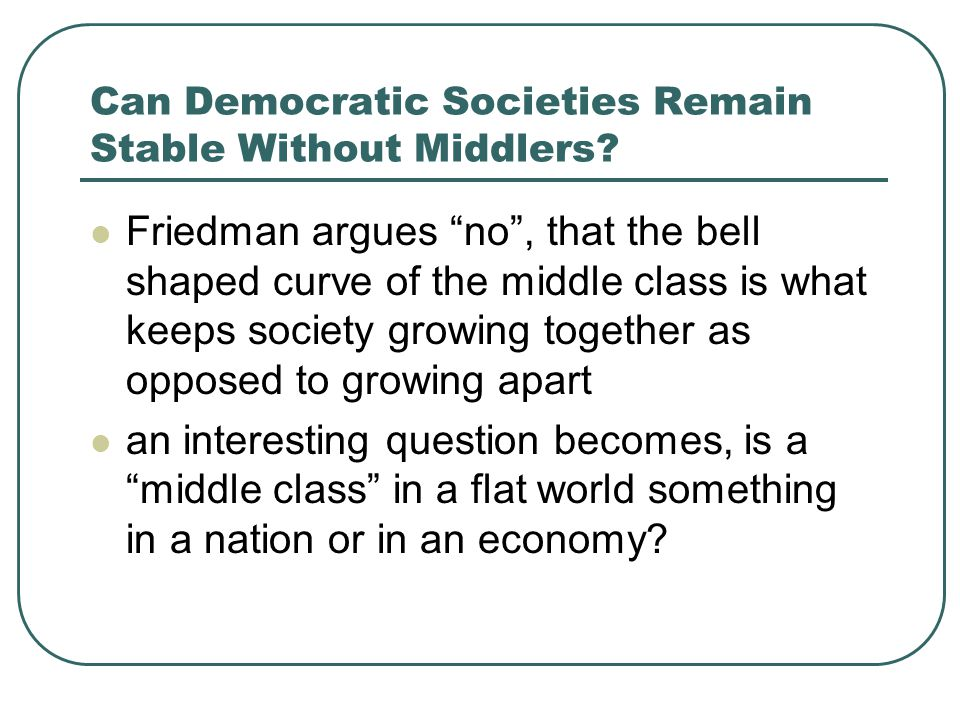 Can Democratic Societies Remain Stable Without Middlers.