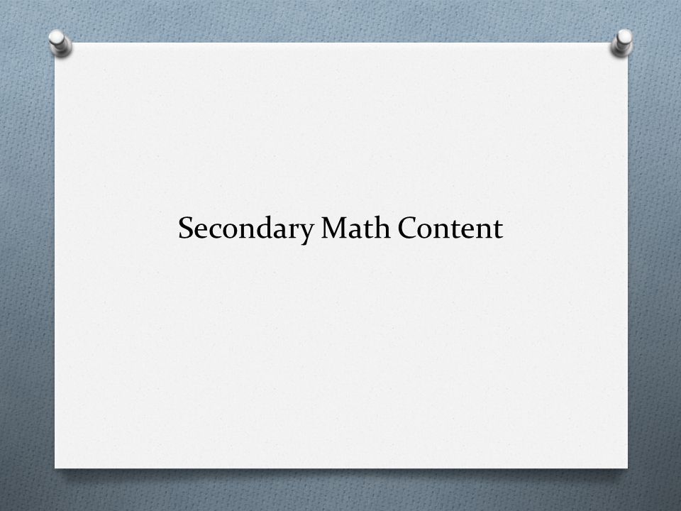 Secondary Math Content