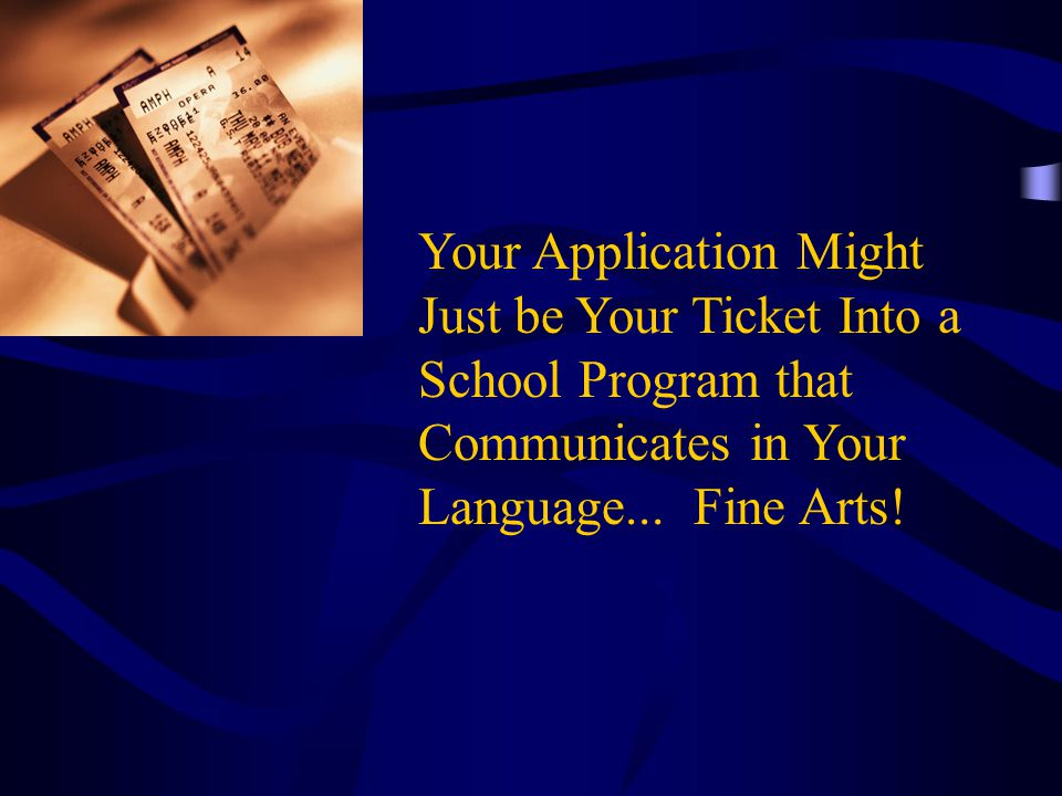 Your Application Might Just be Your Ticket Into a School Program that Communicates in Your Language...