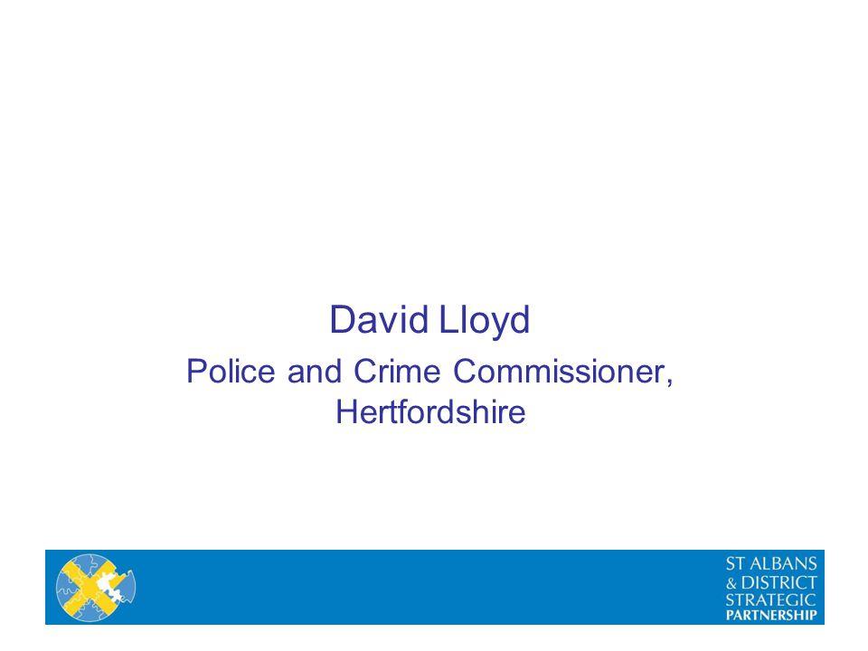 David Lloyd Police and Crime Commissioner, Hertfordshire