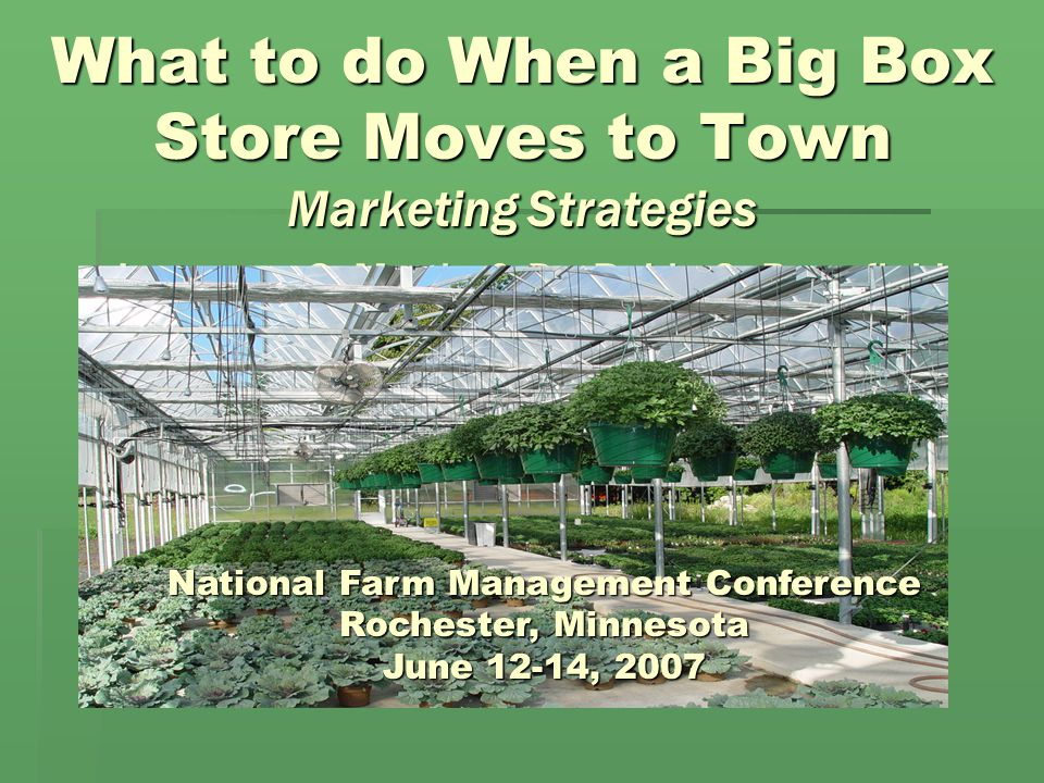 What to do When a Big Box Store Moves to Town Marketing Strategies Lawrence S.