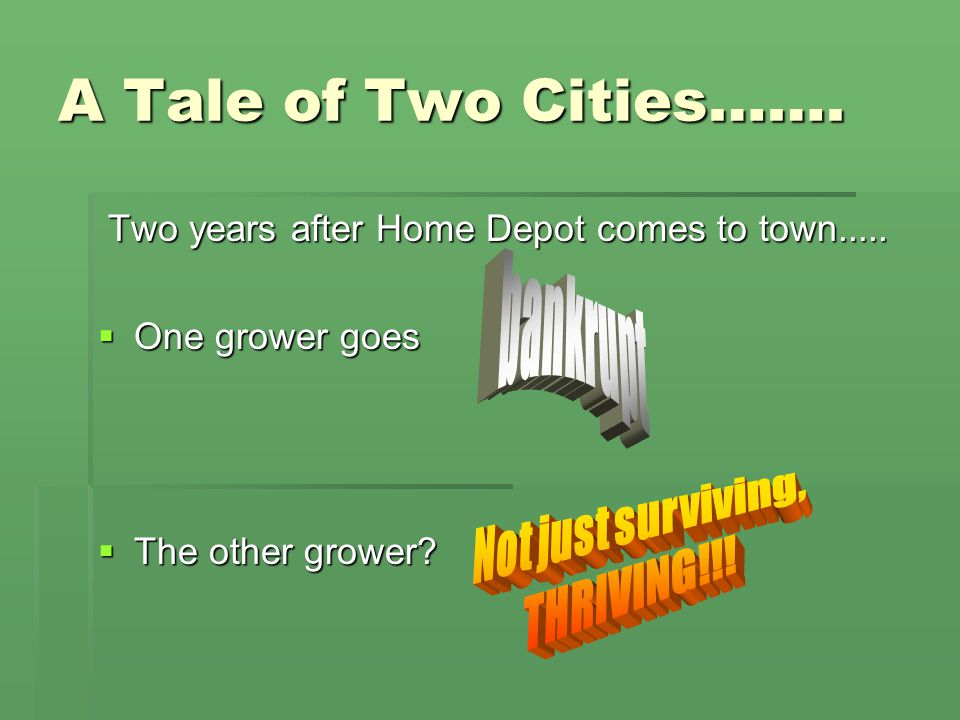 A Tale of Two Cities…….Two years after Home Depot comes to town.....
