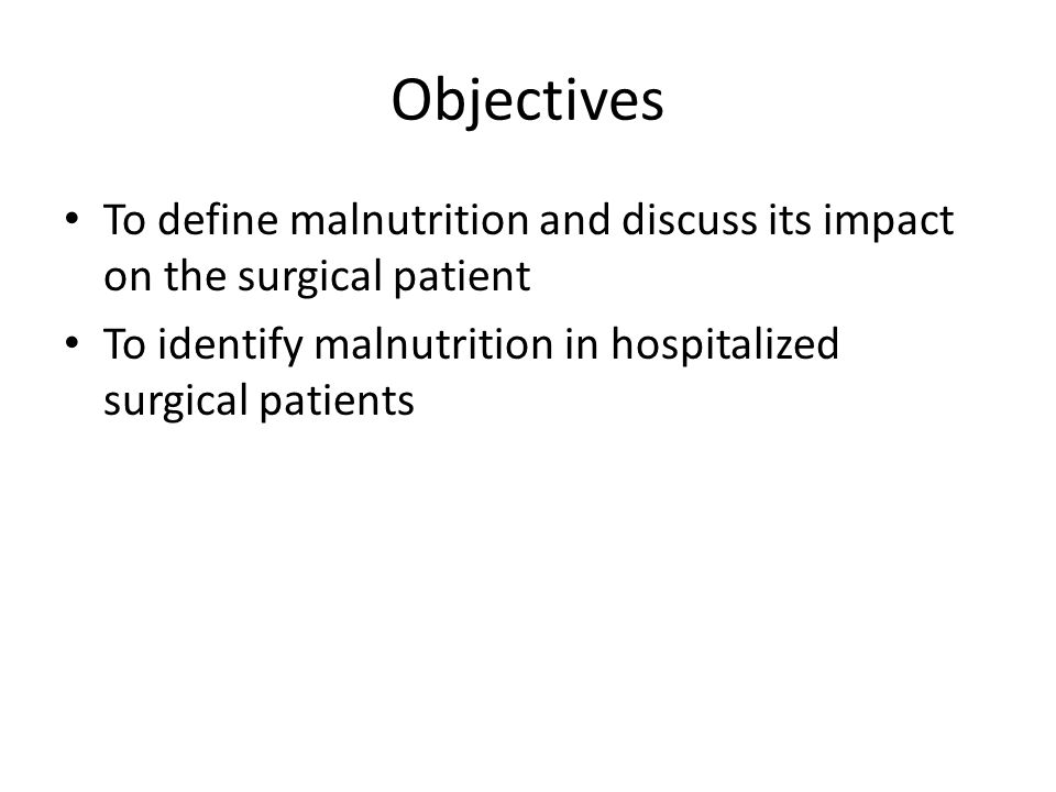 Malnutrition and costs Malnutrition is associated with increased cost and the higher the risk the higher the number of complications plus cost Reilly JJ, Hull SF, Albert N, Waller A, Bringardener S.