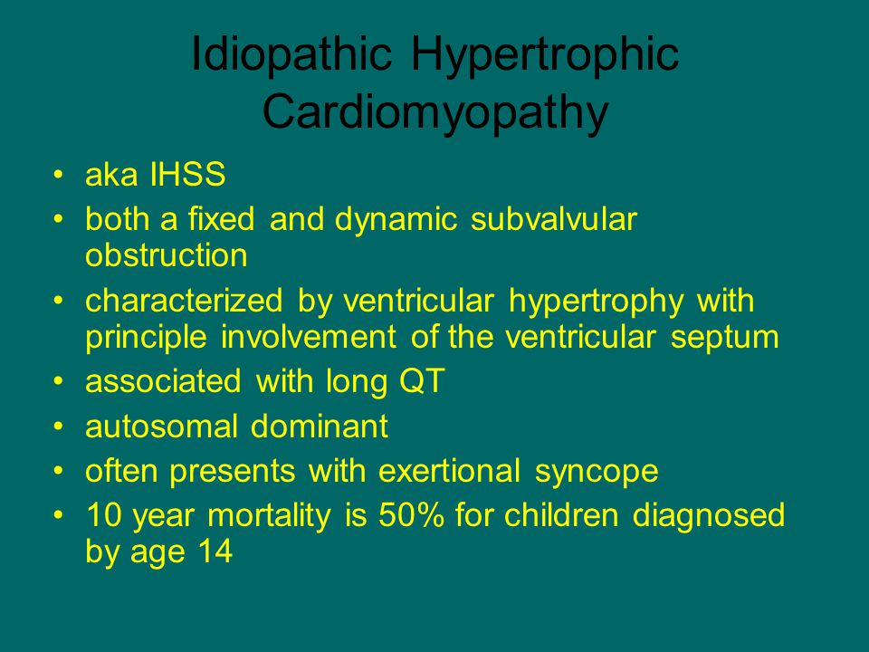 Idiopathic Hypertrophic Cardiomyopathy aka IHSS both a fixed and dynamic subvalvular obstruction characterized by ventricular hypertrophy with princip