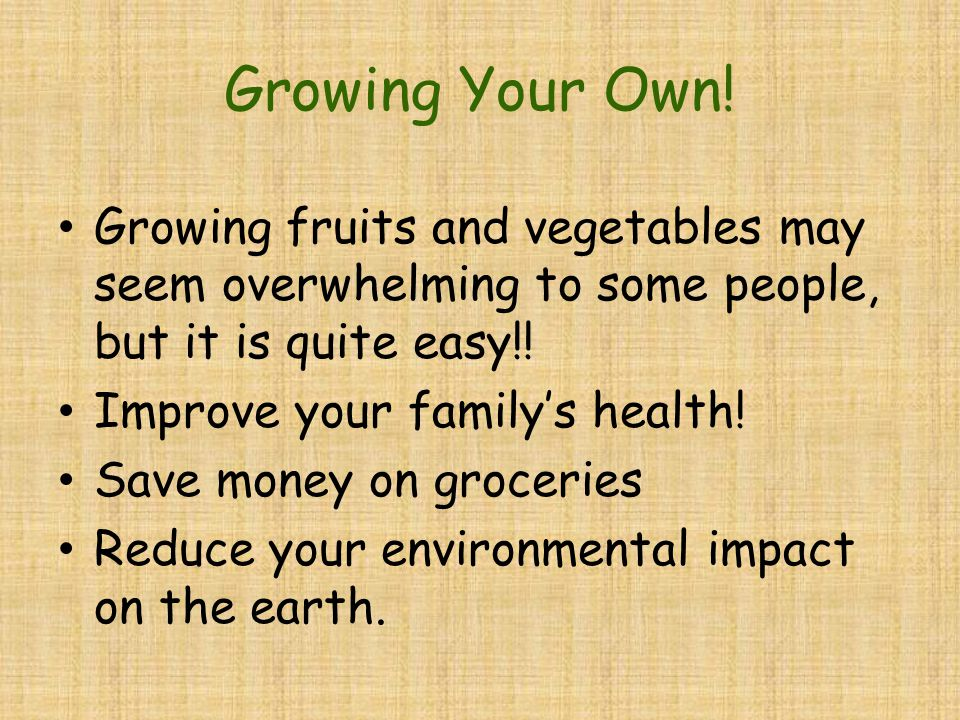 Growing Your Own.