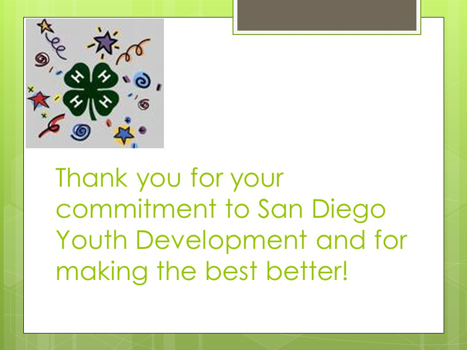 Thank you for your commitment to San Diego Youth Development and for making the best better!