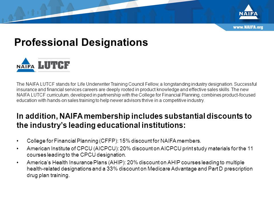 The NAIFA LUTCF stands for Life Underwriter Training Council Fellow, a longstanding industry designation.