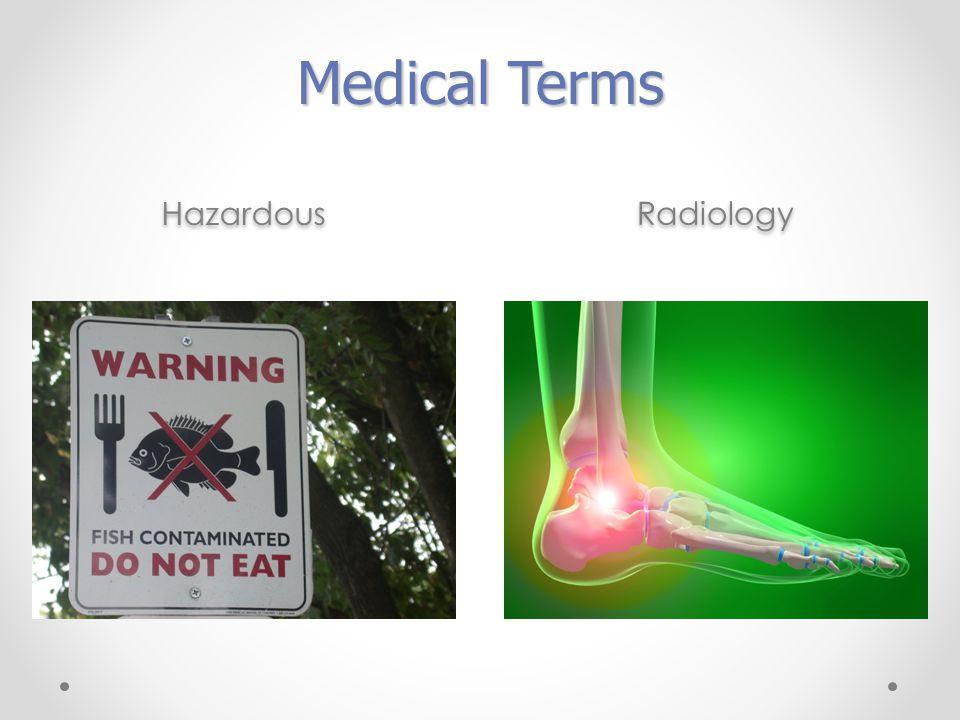 Hazardous Radiology Medical Terms