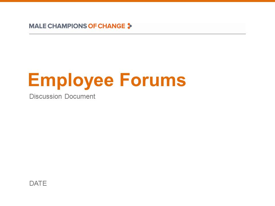 Employee Forums Discussion Document DATE