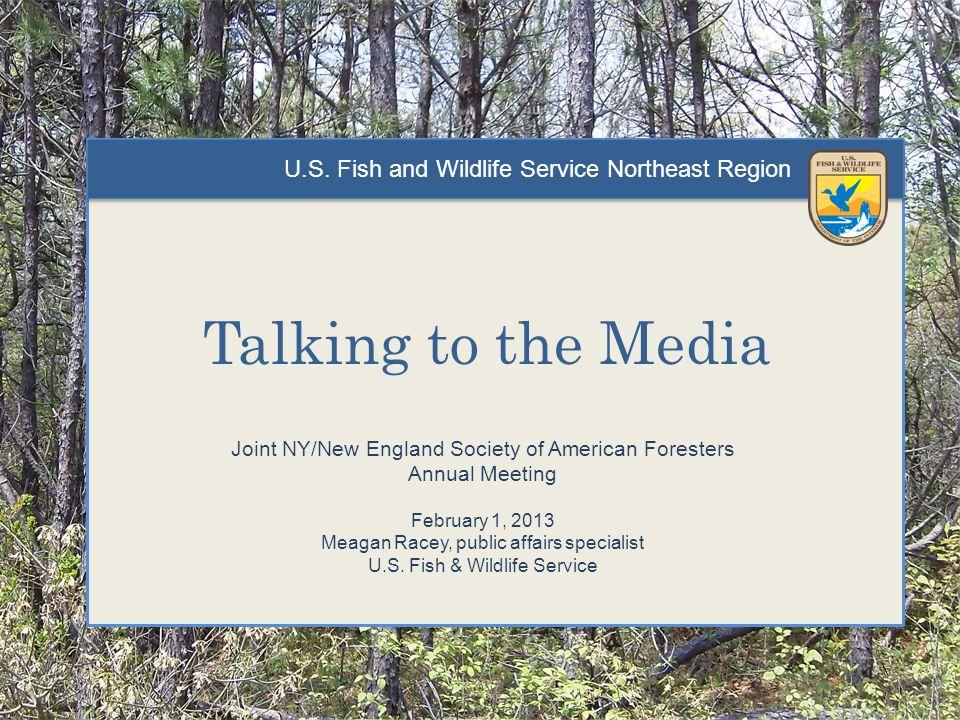 U.S.Fish and Wildlife Service Northeast Region 3) Be prepared.