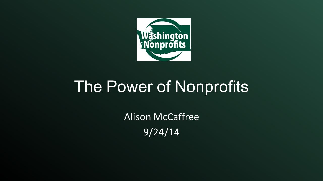 The Power of Nonprofits Alison McCaffree 9/24/14