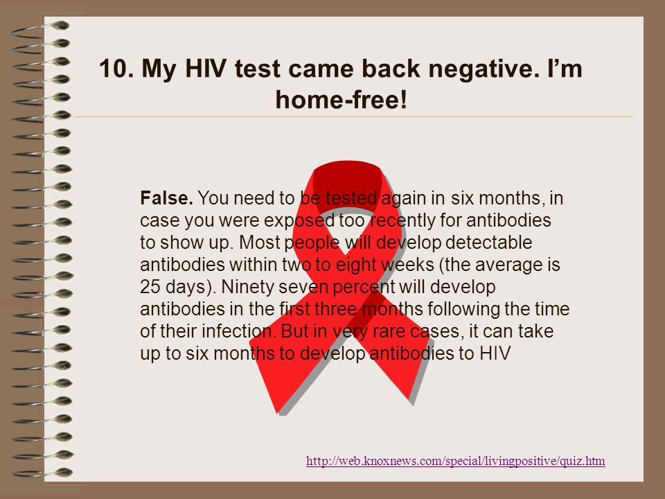 http://web.knoxnews.com/special/livingpositive/quiz.htm 9. My cousin is infected with HIV. When he comes to dinner, we should use disposable plates an