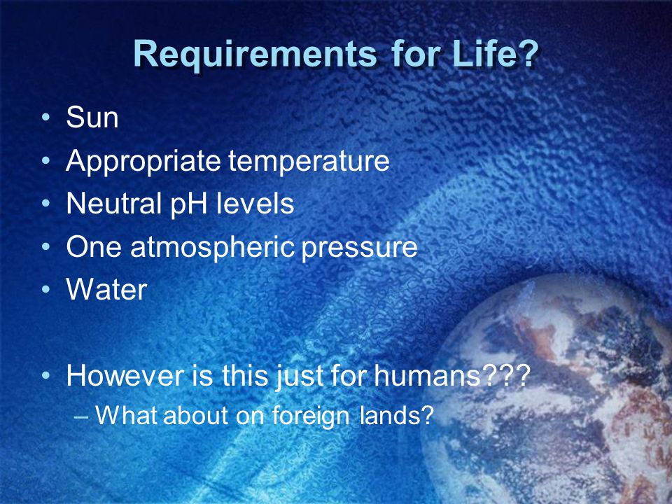 Requirements for Life.