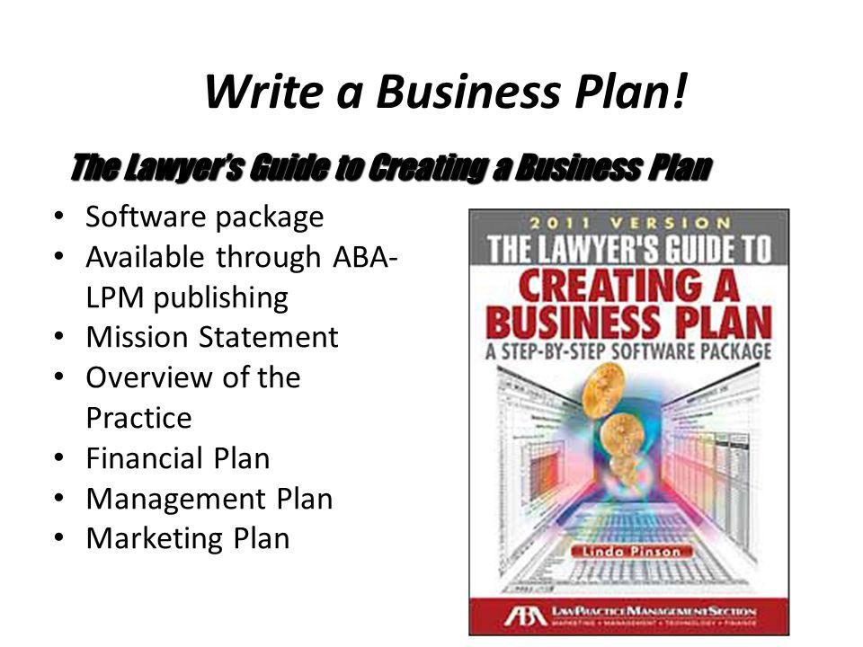 Write a Business Plan.