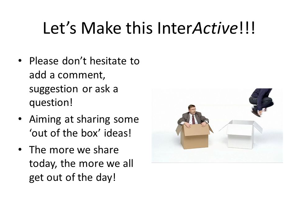 Let's Make this InterActive!!.