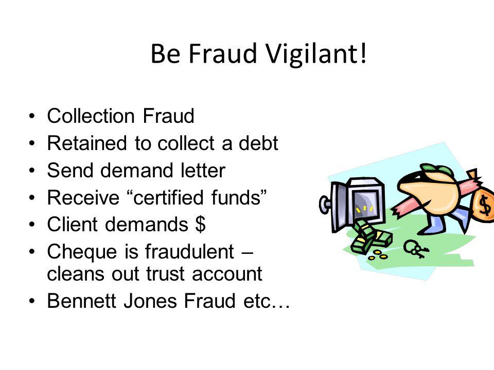 Be Fraud Vigilant.