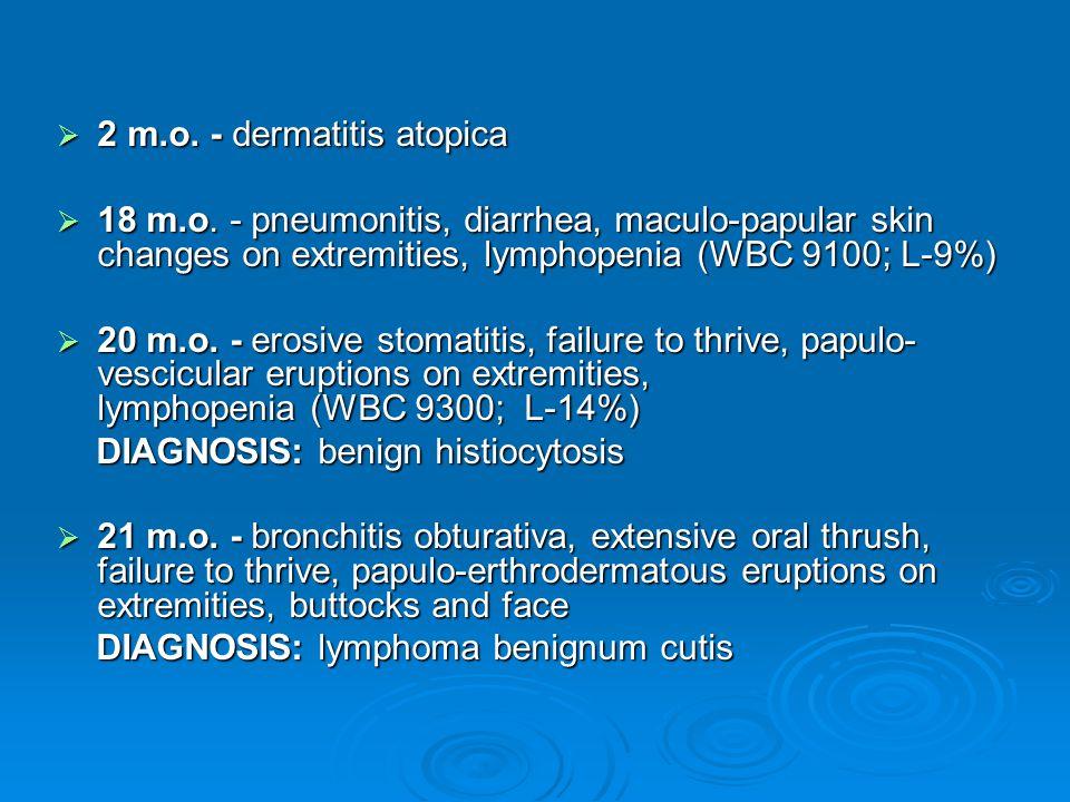  2 m.o.- dermatitis atopica  18 m.o.