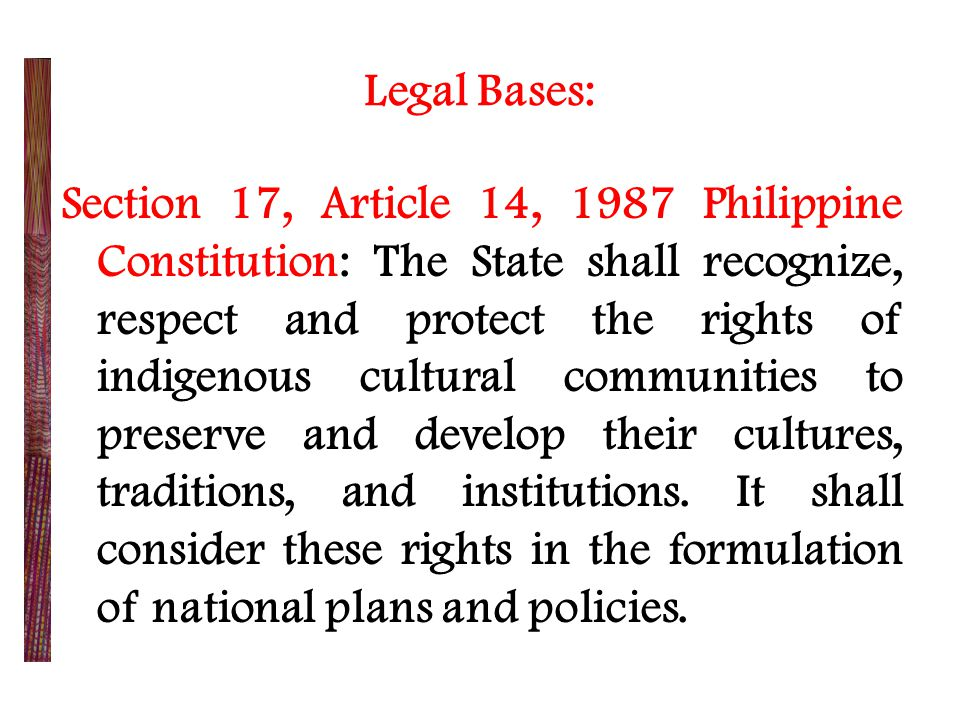Section 29, RA 8371: Protection of Indigenous Culture, Traditions and Institutions.