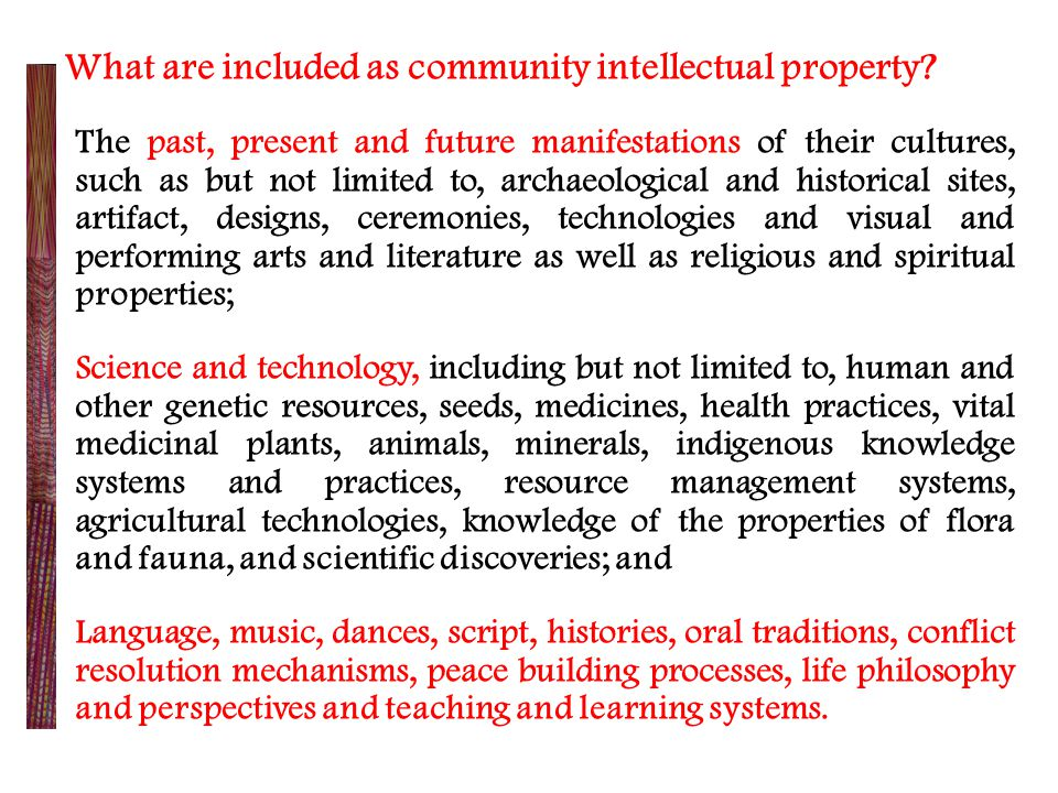 Section 34, RA 8371: Right and to Develop own Sciences and Technologies.