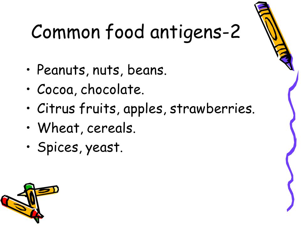 Common food antigens-2 Peanuts, nuts, beans. Cocoa, chocolate.
