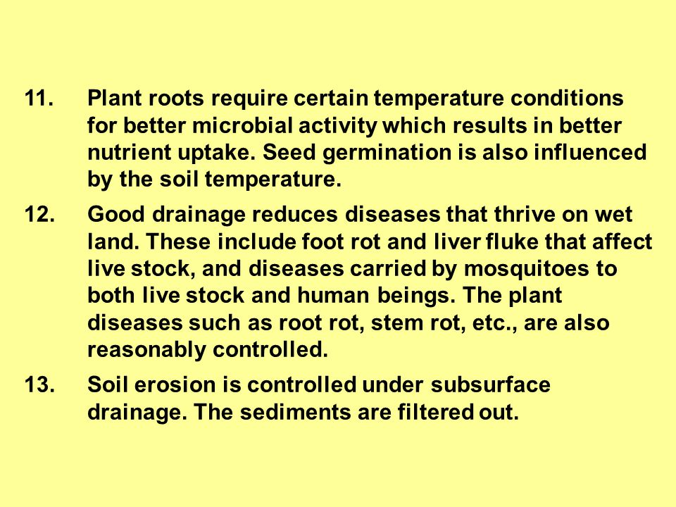 Darcy's law assumes 1.The soil is homogeneous over a large area 2.The flow is laminar through the soil 3.The soil temperature is same over space