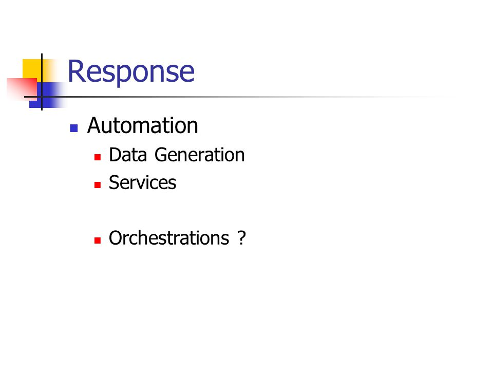 Response Automation Data Generation Services Orchestrations