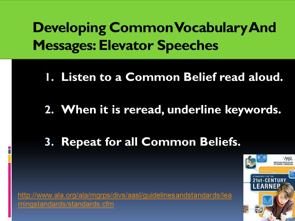 Developing Common Vocabulary And Messages: Elevator Speeches 1.