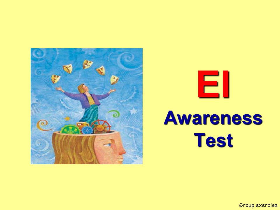 EI Awareness Test Group exercise