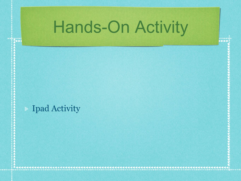 Hands-On Activity Ipad Activity