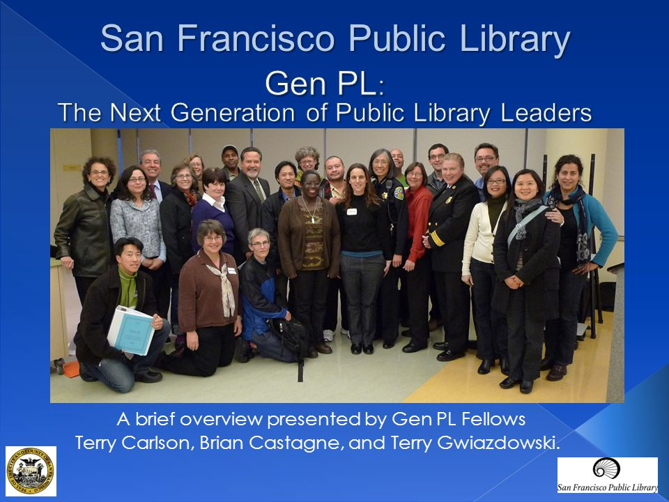  36 Gen PL Fellows selected from a diverse pool of Library classifications: management, non- management, librarian, and other positions Our participants in action during a workshop with leadership consultant Maureen Sullivan.