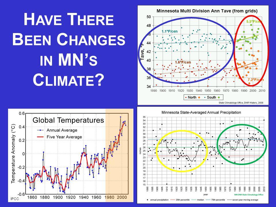 H AVE T HERE B EEN C HANGES IN MN' S C LIMATE IPCC