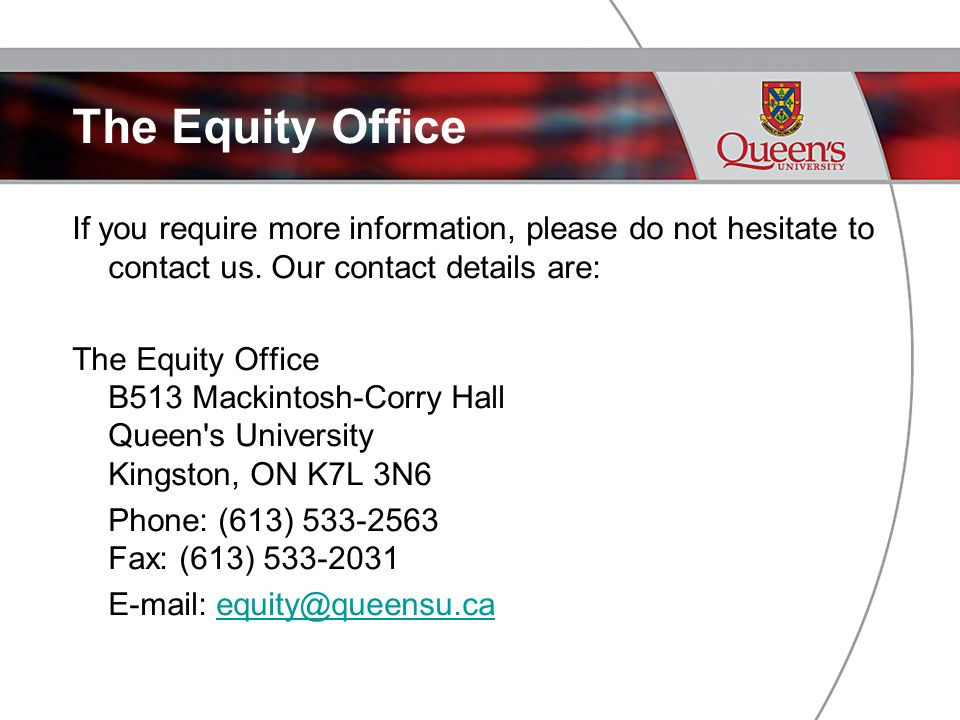 The Equity Office If you require more information, please do not hesitate to contact us.
