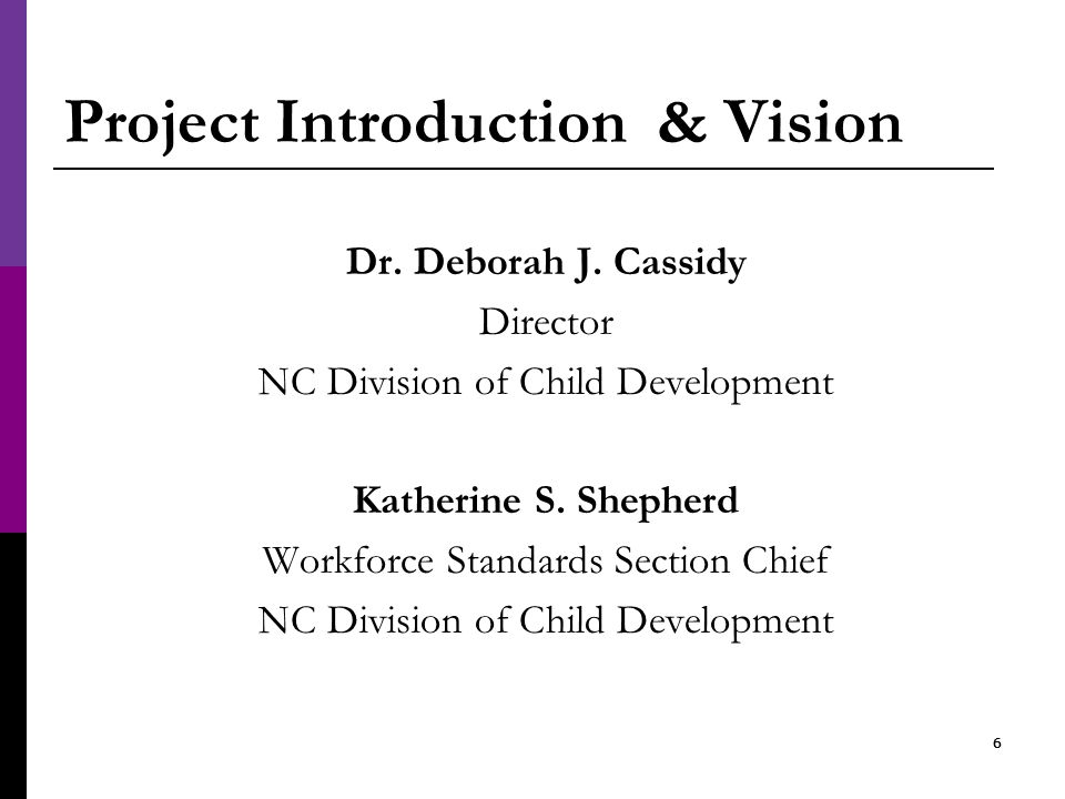 66 Project Introduction & Vision Dr. Deborah J.