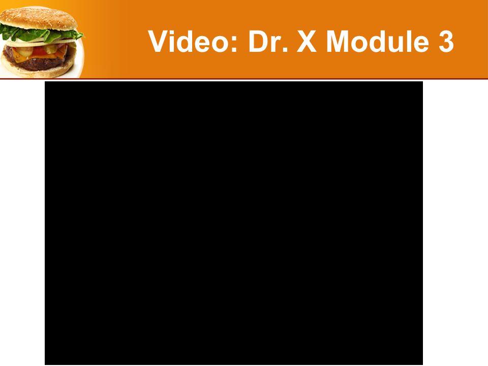 Video: Dr. X Module 3