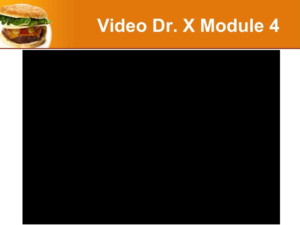 Video Dr. X Module 4