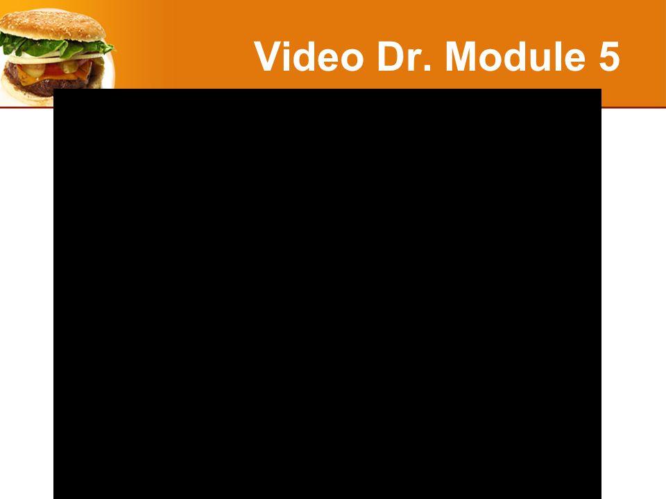 Video Dr. Module 5