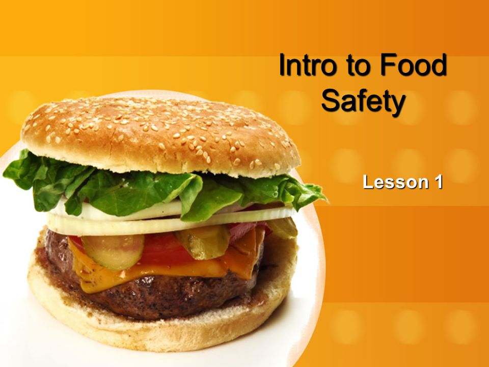 Intro to Food Safety Lesson 1
