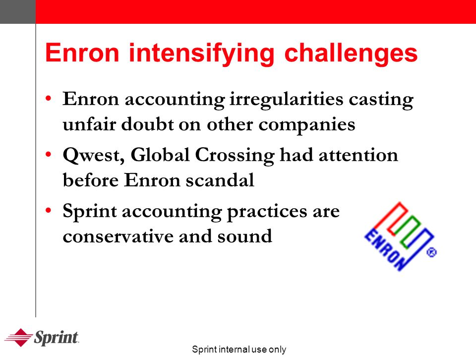 Sprint internal use only Telecom critical for economy Telecom is 2 percent of $10 trillion U.S.