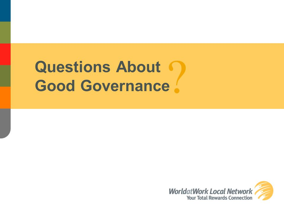 Questions About Good Governance ?