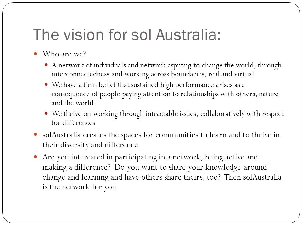 The vision for sol Australia: Who are we.