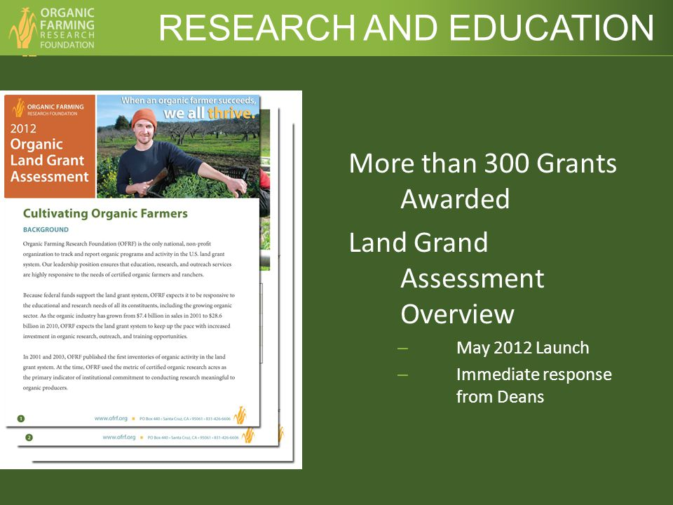 More than 300 Grants Awarded Land Grand Assessment Overview – May 2012 Launch – Immediate response from Deans RESEARCH AND EDUCATION